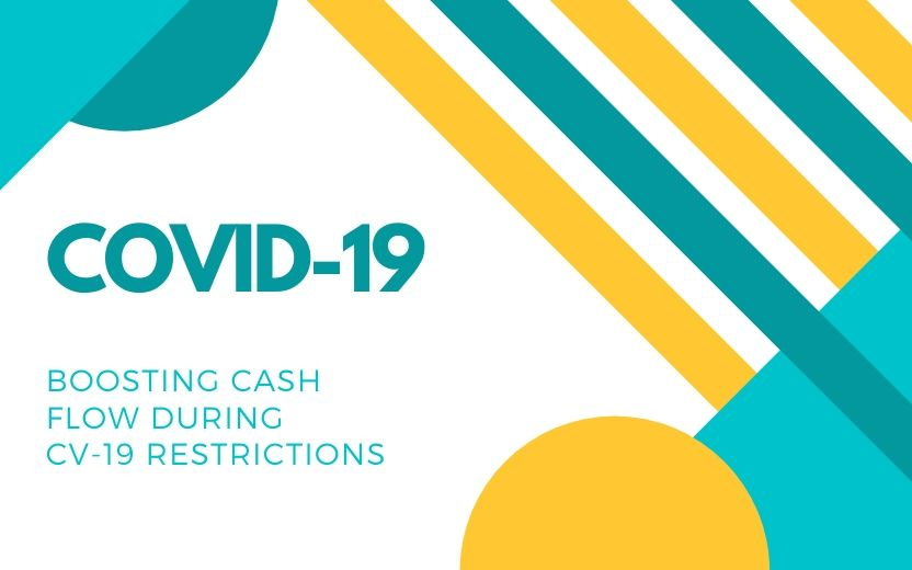 Boosting cash flow during COVID-19 restrictions